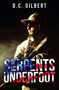 Serpents Underfoot - Paperback Edition